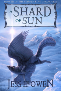 A Shard Of Sun by Jess E. Owen